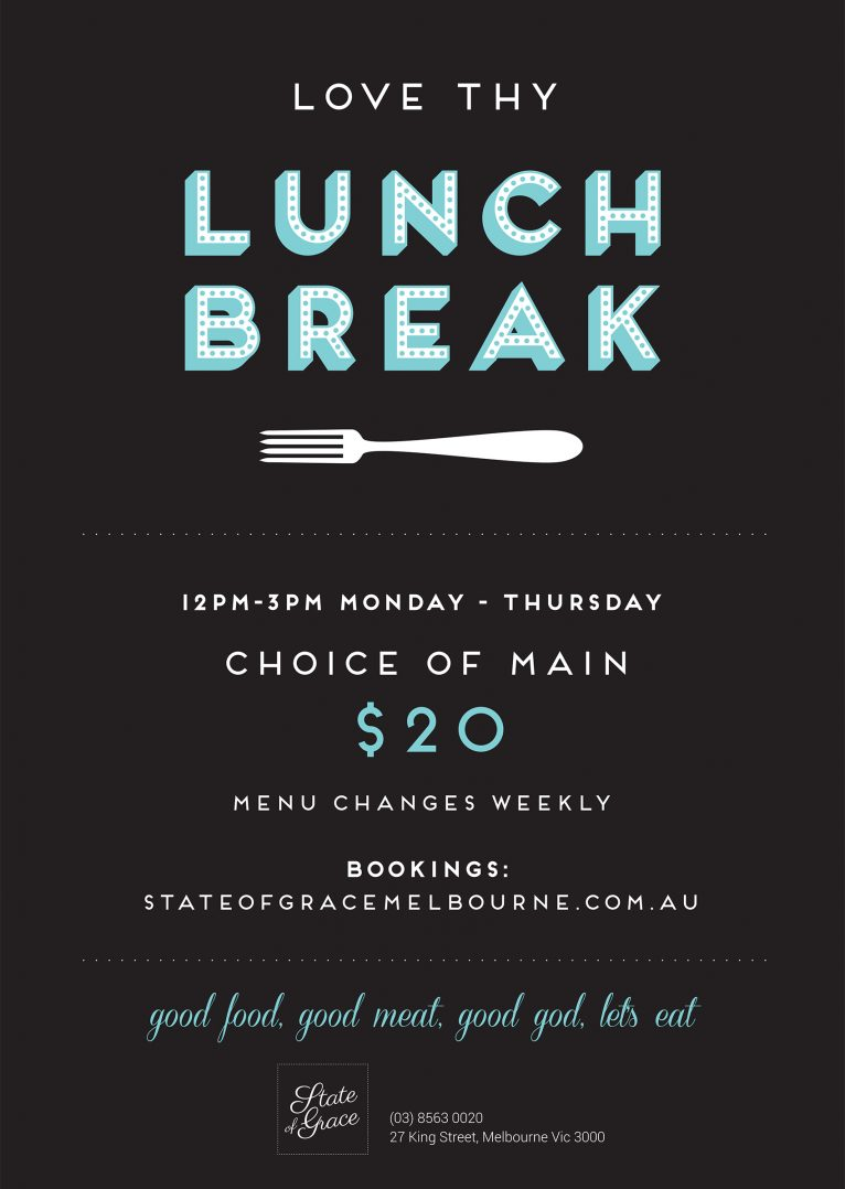 State of Grace weekly lunch break